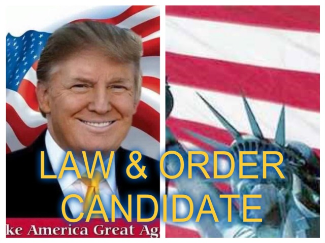 TRUMP LAR AND ORDER